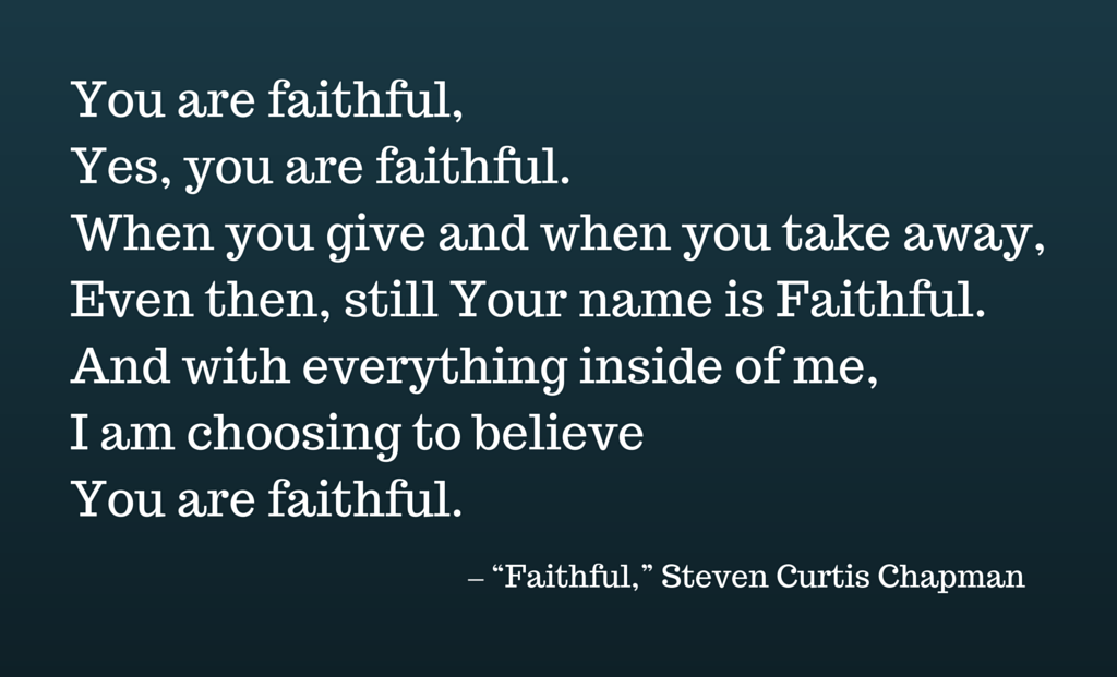 Faithful lyrics - Steven Curtis Chapman