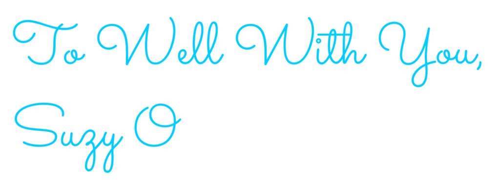 To Well With You Suzy O signature - Sacramento font