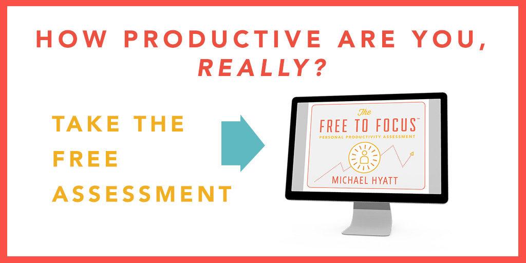 Michael Hyatt's free Personal Productivity Assessment