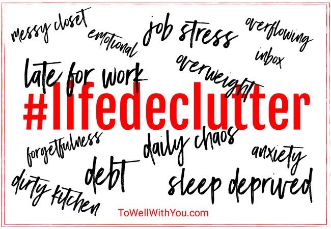 #lifedeclutter